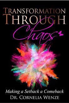 Transformation Through Chaos