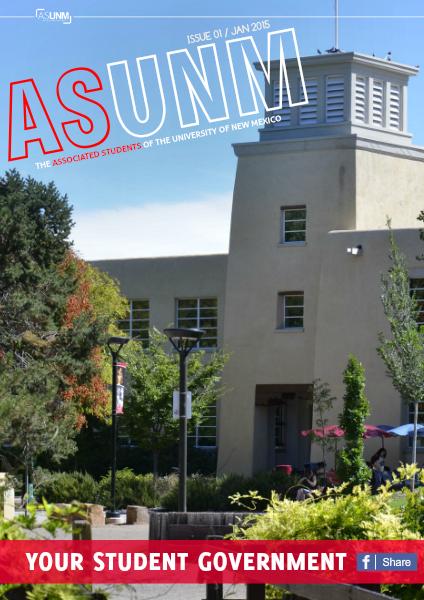 ASUNM Student Government Volume 1 Issue 1 ASUNM E-Magazine Volume 1 Issue 1