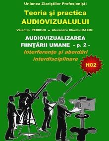 Teoria si practica audiovizualului - Seria H