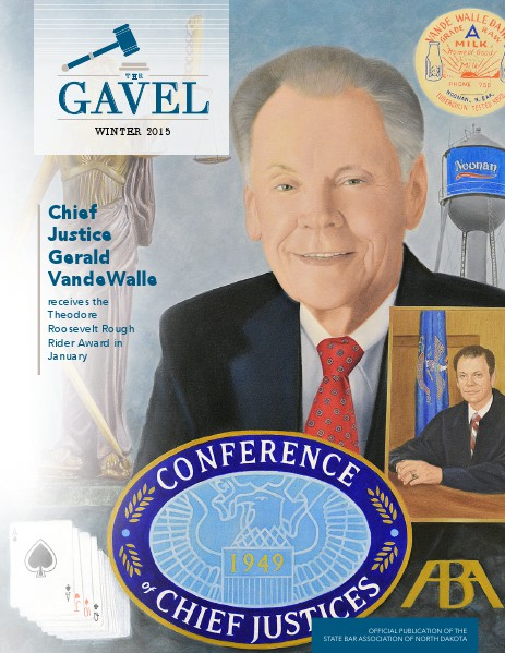 The State Bar Association of North Dakota Winter 2015 Gavel Magazine