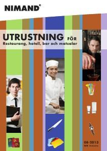 Utrustning för Restaurang, hotell, bar och matsala