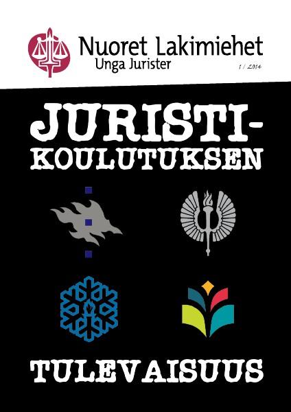 Nuoret Lakimiehet 1/2014 - Juristikoulutuksen tulevaisuus