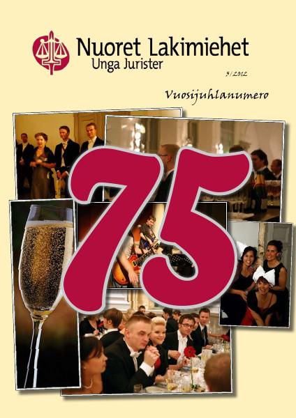 Nuoret Lakimiehet 3/2012 - Juhlavuosinumero (75 vuotta)