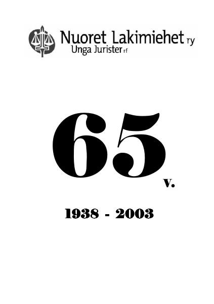 Nuoret Lakimiehet 1/2003 - 65-vuotisjuhlanumero