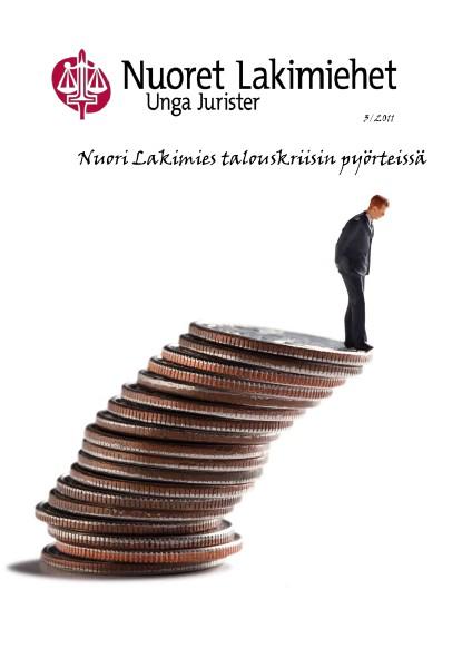 Nuoret Lakimiehet 3/2011 - Nuori Lakimies talouskriisin pyörteissä