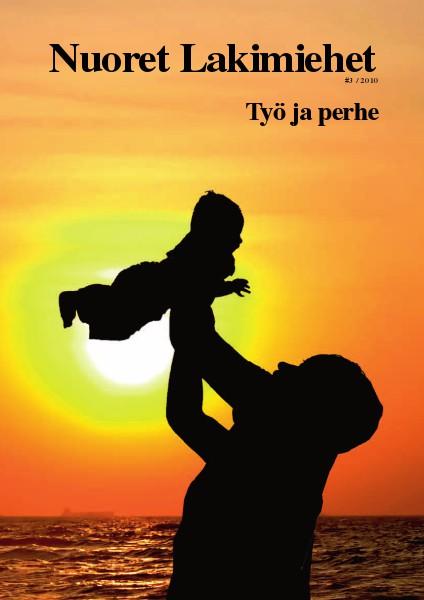 Nuoret Lakimiehet 3/2010 - Työ ja perhe