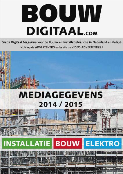 BOUWDIGITAAL.com - MEDIAGEGEVENS 2014-2015 BOUWDIGITAAL.com - MEDIAGEGEVENS