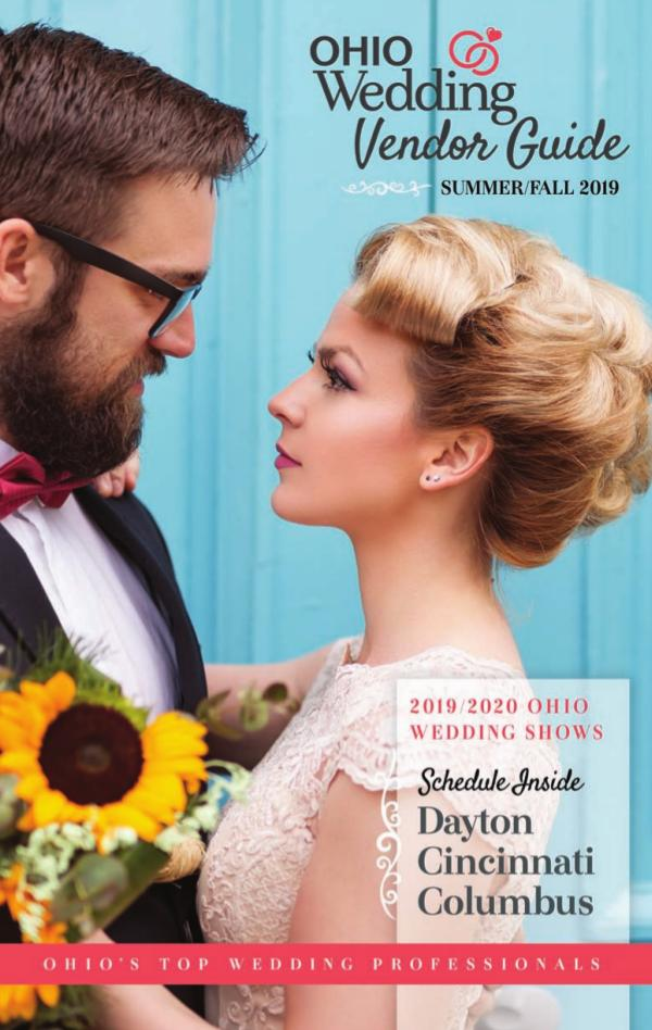Ohio Wedding Shows 2019 Vendor Guide Summer/Fall Edition