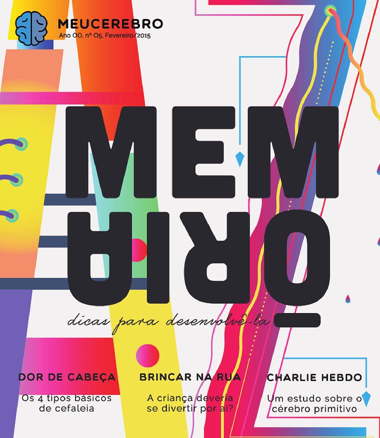 Revista meucerebro Ano 00, Nº 05, Fevereiro/2015