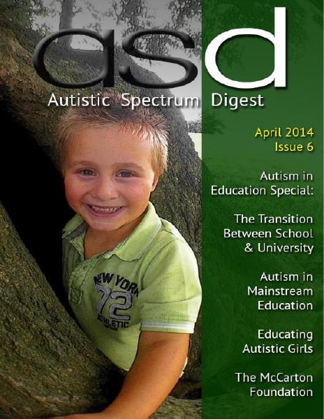 Autistic Spectrum Digest (Autism) Issue 6, April 2014