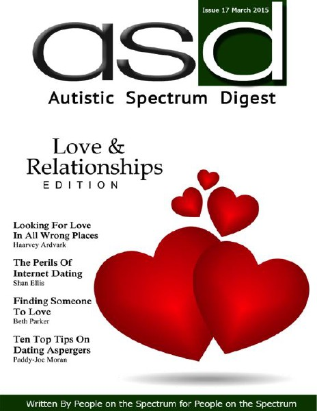 Autistic Spectrum Digest (Autism) Issue 17, March 2015