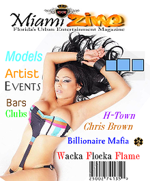 a South florida based magazine that focuses on the entertainment industry and the night life scene.