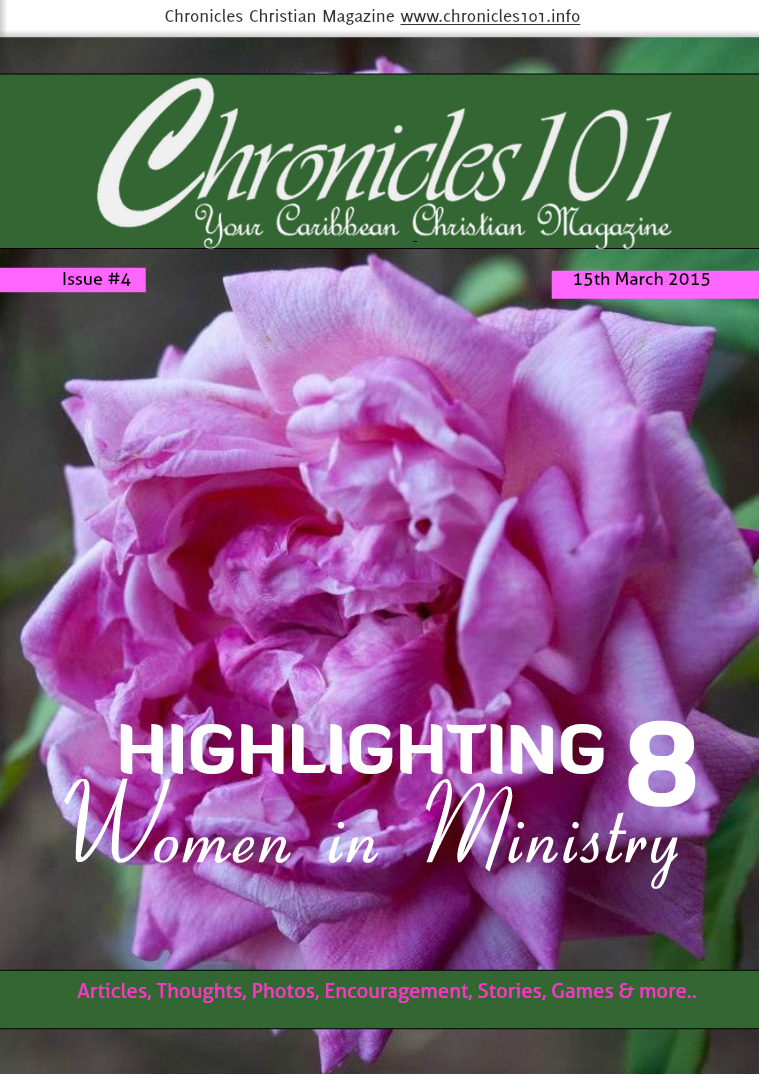 Chronicles101: Your Caribbean Christian Magazine Sunday 15th March 2015