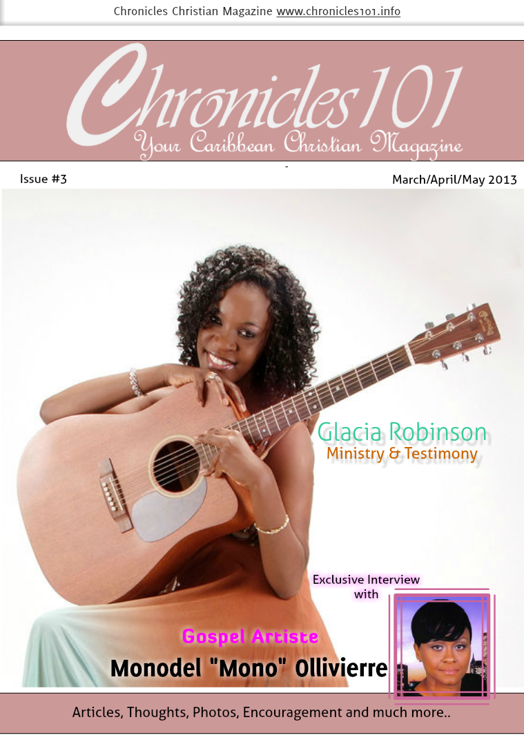 Chronicles 101: Your Caribbean Christian Magazine March/April/May 2013