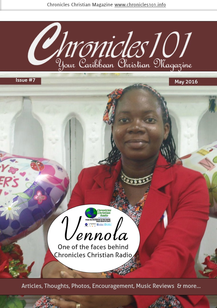 Chronicles 101: Your Caribbean Christian Magazine May 2016