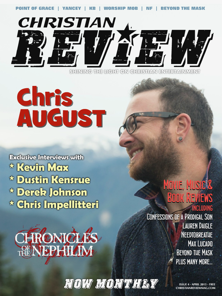 Christian Review Magazine Issue 4 - April 2015