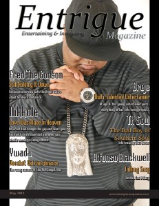 Entrigue Magazine December 2014 May 2012 (Fred The Godson Cover)