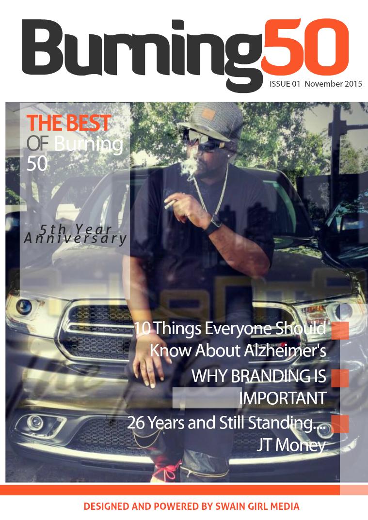 Burning 50 Lifestyle Magazine Issue 1   November 2015