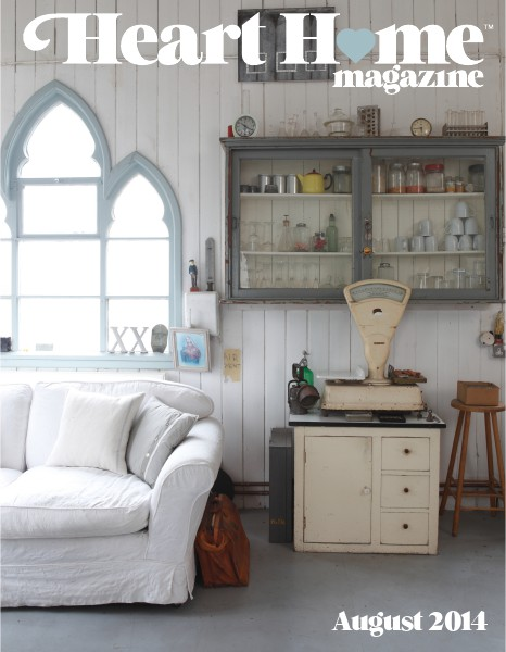 Heart Home magazine Issue 12 August 2014