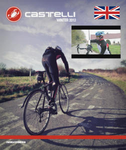 WINTER 2013 COLLECTION Castelli Fall / Winter 2013