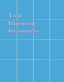 Your blueprint for success
