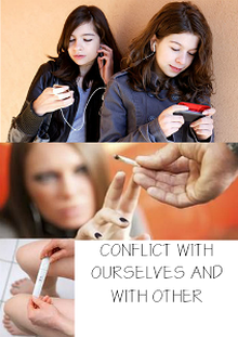 Conflict with ourselves and with everyone else