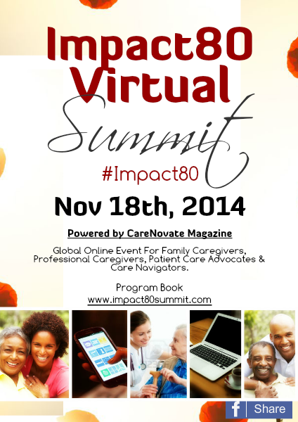 2014 Impact80 Caregiving & Health Summit 2014 Fall Impact80 Virtual Summit Sponsorship
