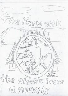 The farm with the eleven brave animals - 25o Primary School of Ilion, Greece 2013-2014
