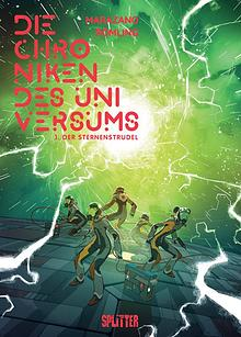 Die Chroniken des Universums Bd. 1