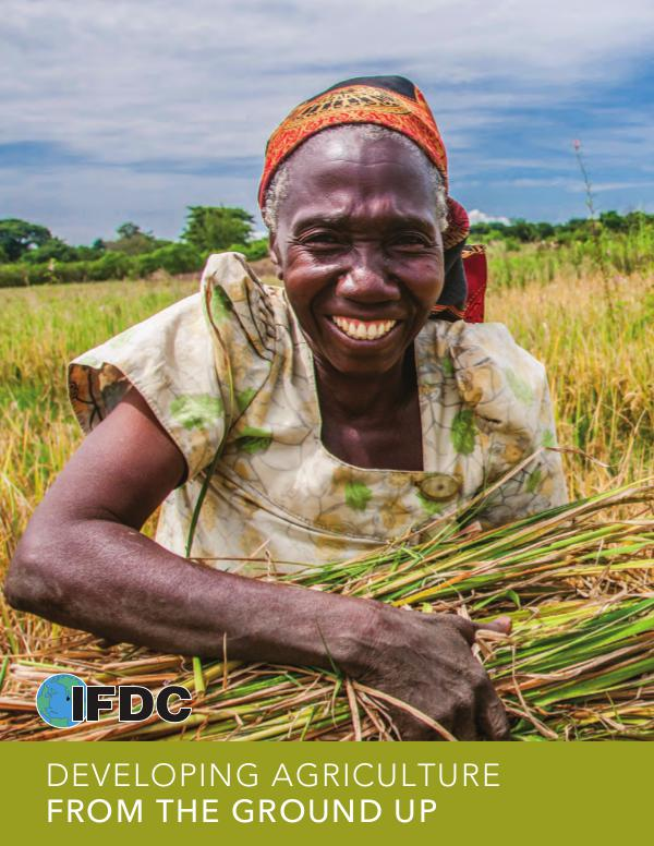 IFDC Brochures Developing Agriculture from the Ground Up