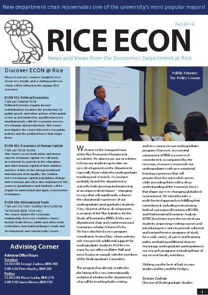 Rice Economics: Spring 2015 New Curriculum Announcement Fall 2014 Newsletter