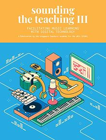 Sounding the Teaching III: Facilitating Music Learning with Music Tec