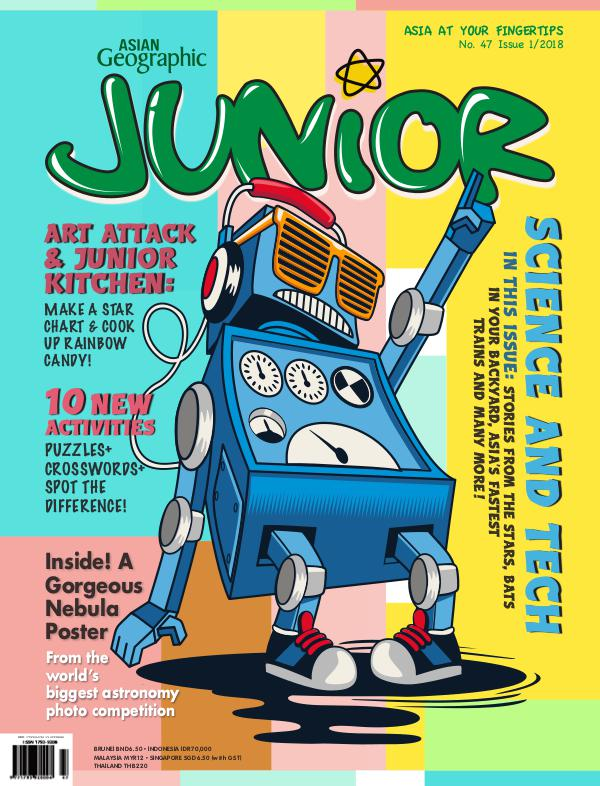 Asian Geographic Junior Issue 01/2018 No. 47