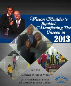 Vision Builder's Campaign Booklet: Manifesting the Unseen in 2013 January 2013