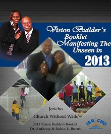 Vision Builder's Campaign Booklet: Manifesting the Unseen in 2013