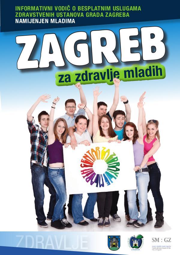 ZDRAVLJE MLADIH Priručnik Zagreb za zdravlje mladih - za web FINAL