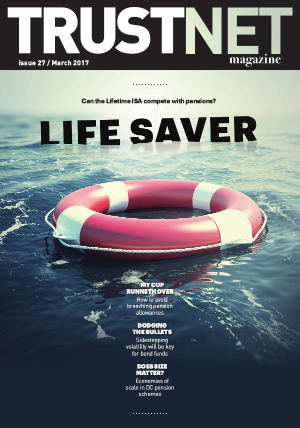 Trustnet Magazine Issue 27 March 2017