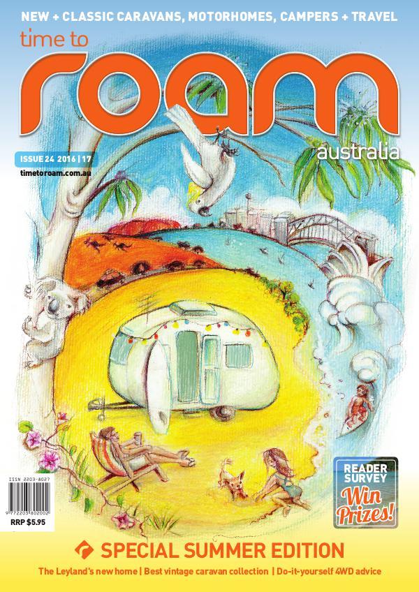 Time to Roam Australia Issue 24 Dec/Jan 2016-17