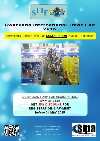 SWAZILAND INTERNATIONAL TRADE FAIR Swaziland International Trade Fair