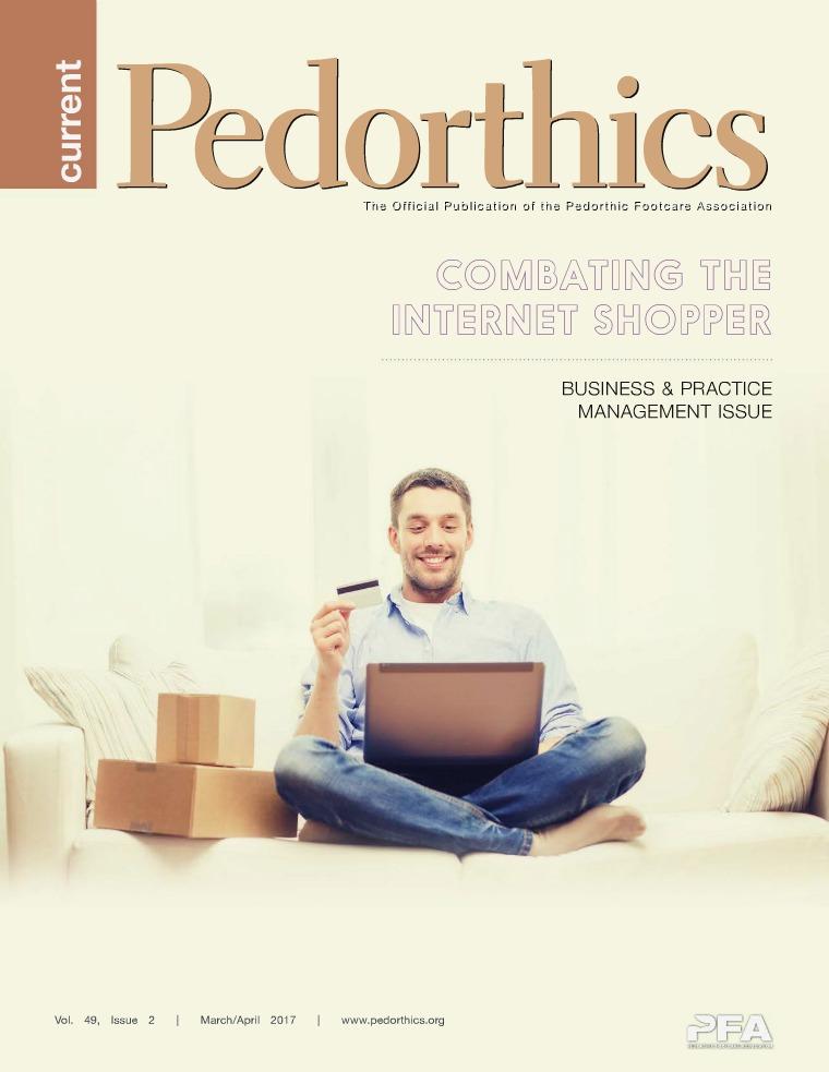 Current Pedorthics   March-April 2017   Vol.49, Issue 2
