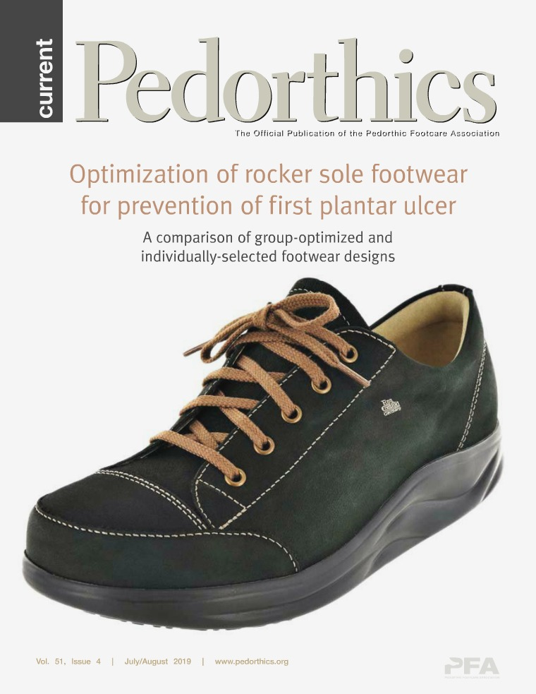 Current Pedorthics | July-August 2019 | Vol.51, Issue 4