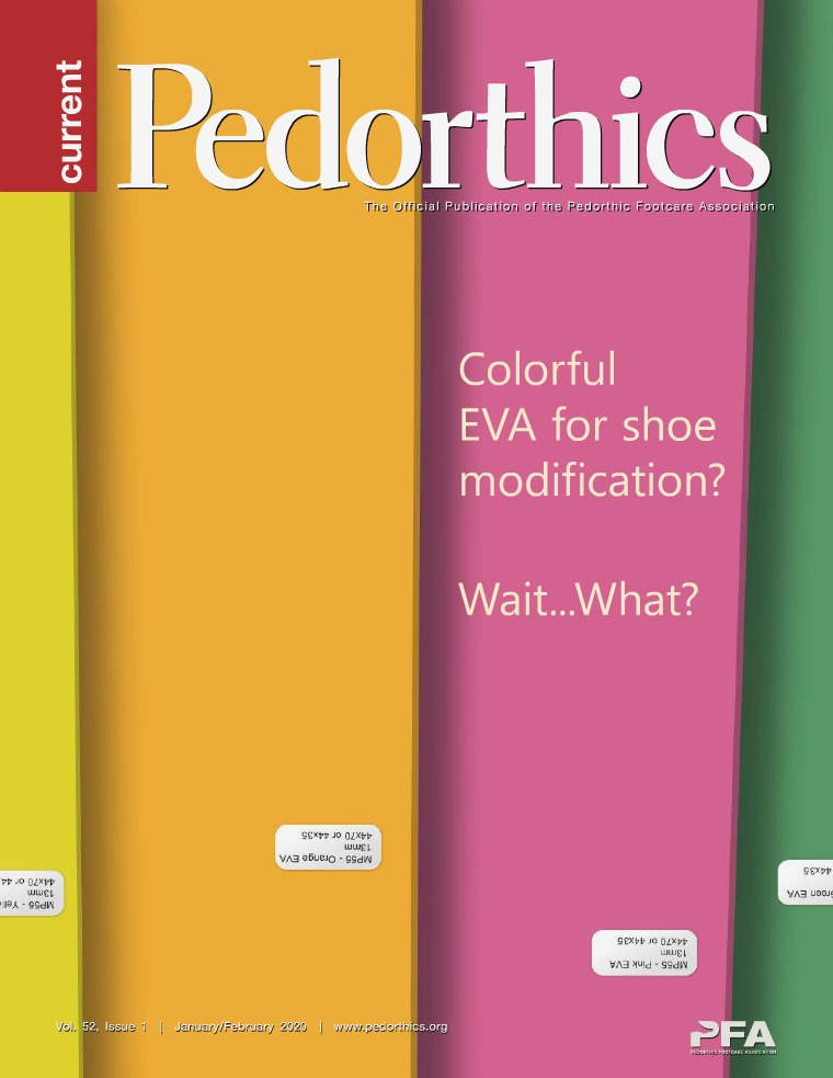 Current Pedorthics | January-February 2020 | Vol.52, Issue 1