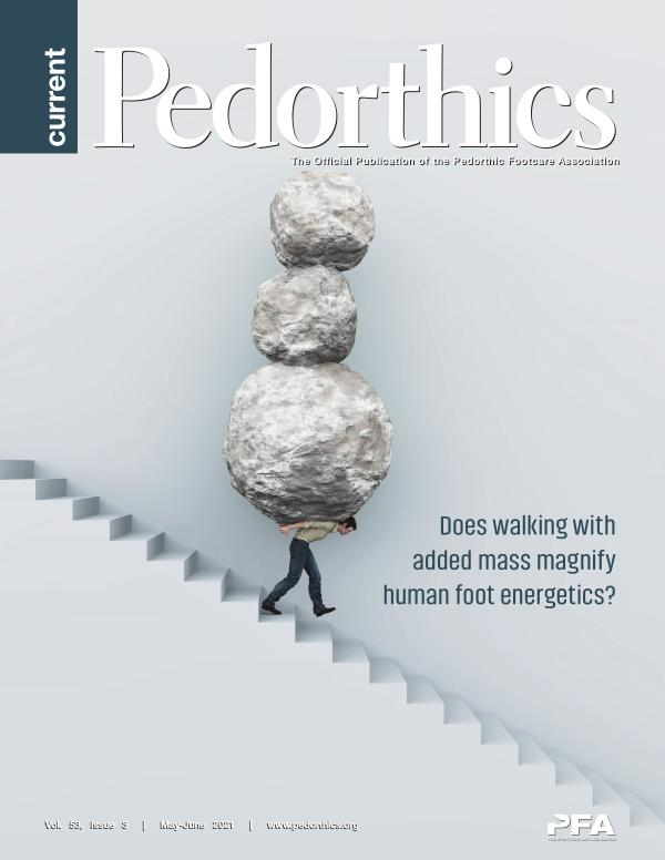 Current Pedorthics | May-June 2021  |  Vol. 53, Issue 3