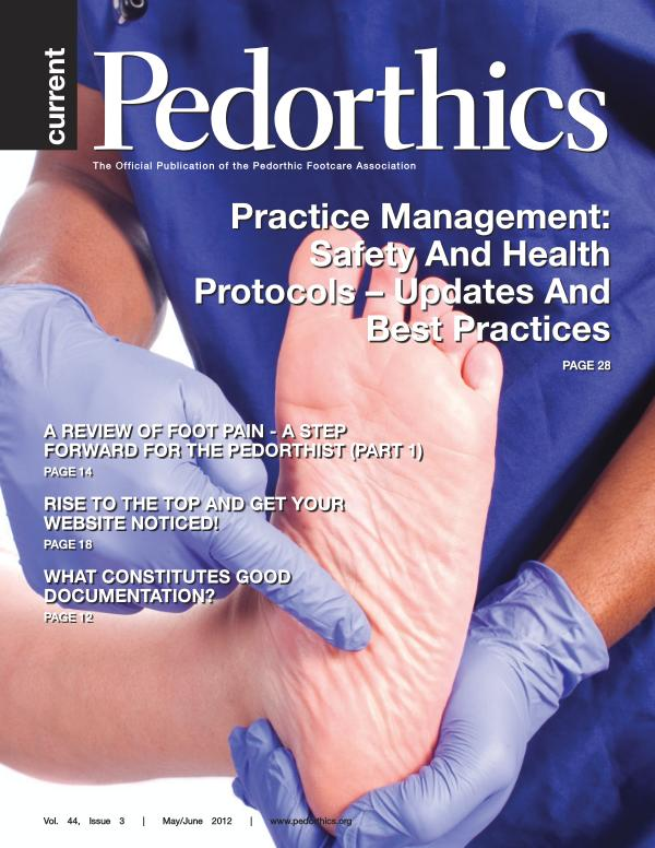 Current Pedorthics | May-June 2012 | Vol. 44, Issue 3