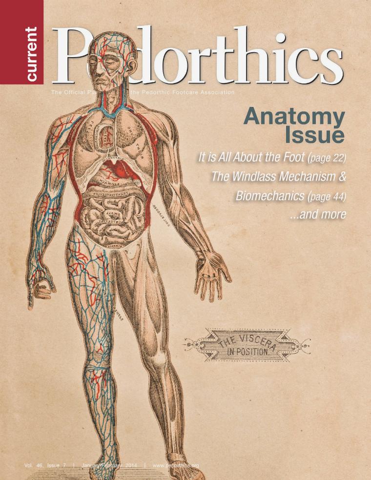 Current Pedorthics | January-February 2014 | Vol. 46, Issue 1