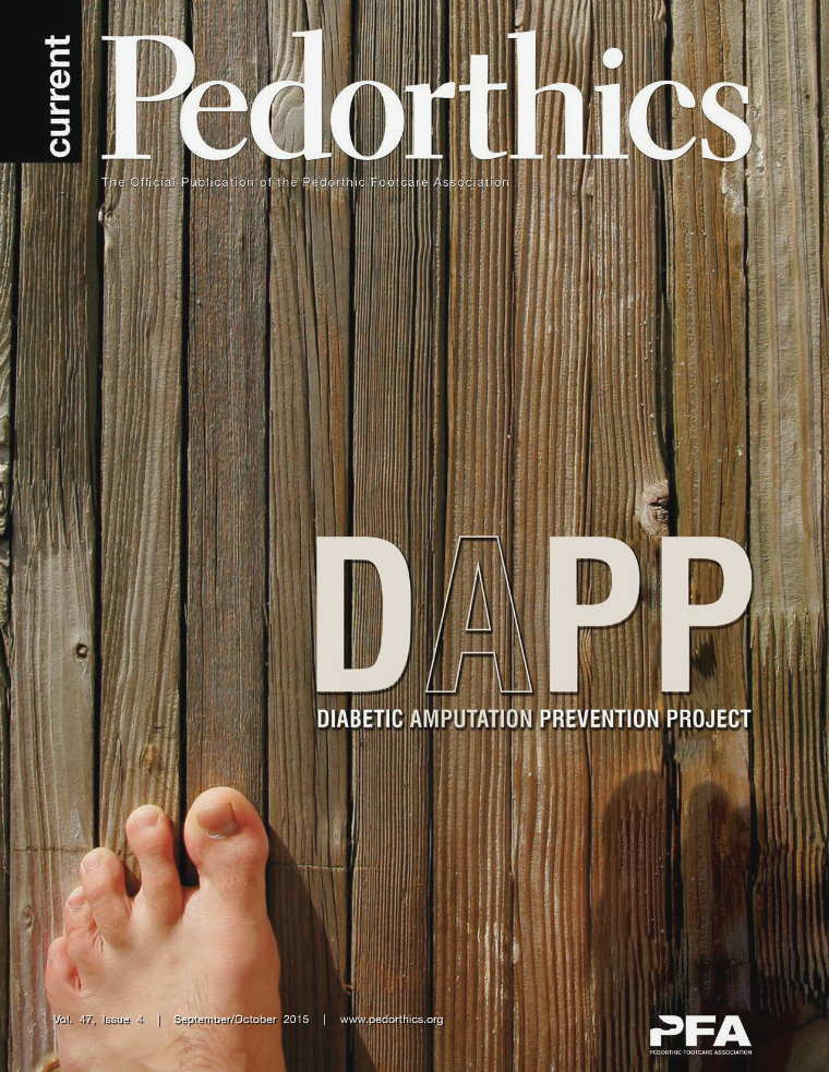 Current Pedorthics | September-October 2015 | Vol. 47, Issue 4