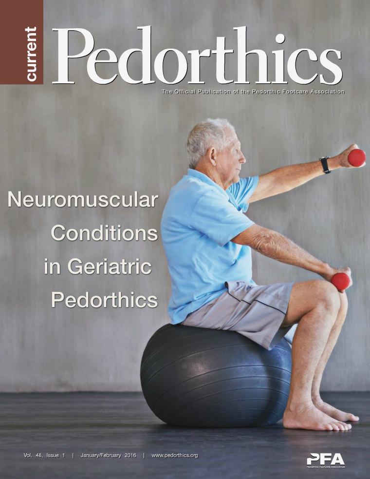 Current Pedorthics | January-February 2016 | Vol.48, Issue 1