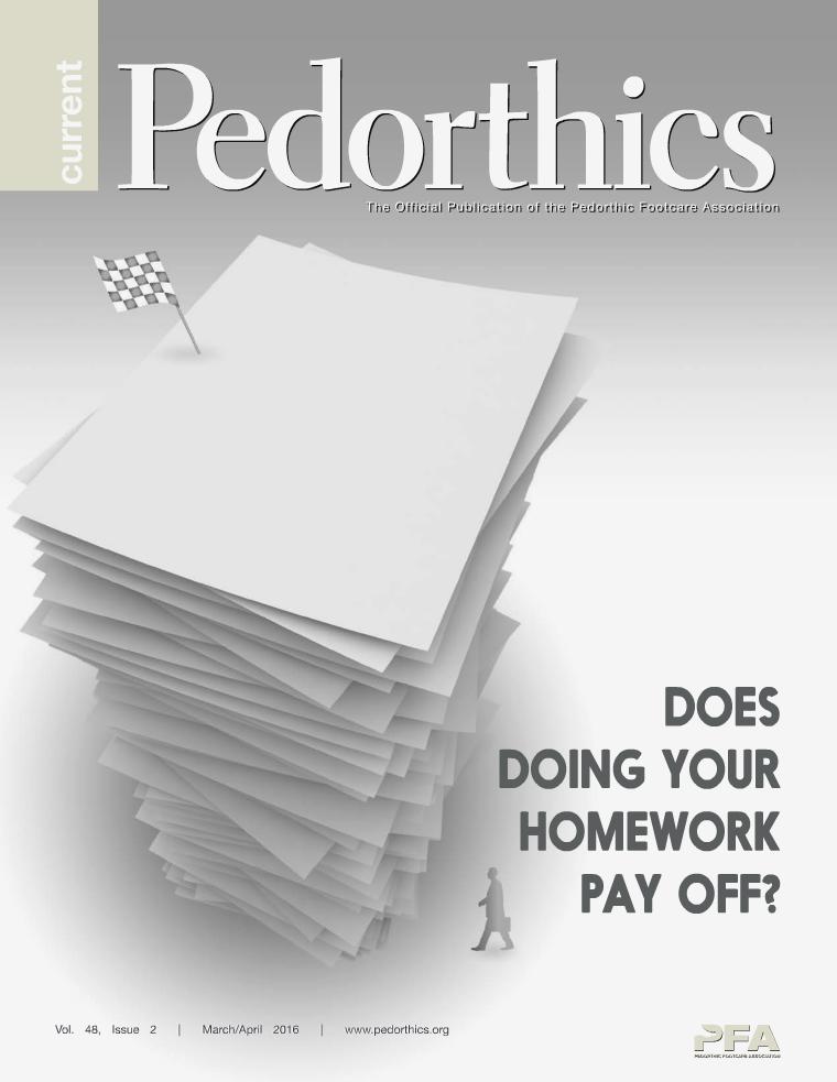 Current Pedorthics   March-April 2016   Vol.48, Issue 2