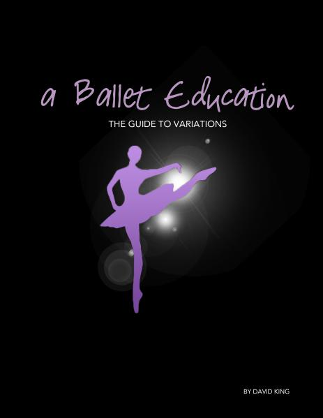 A Ballet Education Book Collection The Guide to Variations