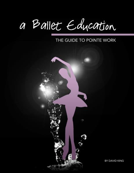 A Ballet Education Book Collection The Guide to Pointe Work